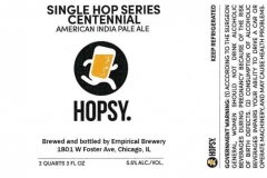 Empirical Brewery - Hopsy. Single Hop Series Centennial American India Pale Ale