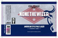 Evil Horse Brewing Company - Nonethewizer