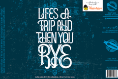 Mikerphone Brewing - Life's A Trip And Then You Rye