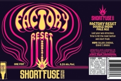 Short Fuse Brewing - Factory Reset Double Ipa