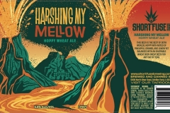 Short Fuse Brewing Company - Harshing My Mellow Hoppy Wheat