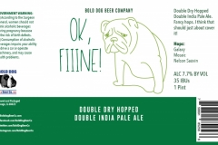 Bold Dog Beer Company - Ok, Fiiine! Double Dry Hopped Double India Pale Ale