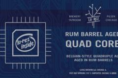 Lo Rez Brewing - Rum Barrel Aged Quad Core