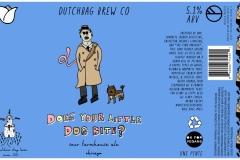Does Your Little Dog Bite? - Sour Farmhouse