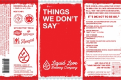 Liquid Love Brewing Company - Things We Don't Say