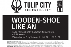 Tulip City Brewstillery - Wooden-shoe Like An