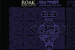 Roak Brewing Co - Raw Power Bourbon Barrel Aged Imperial Stout