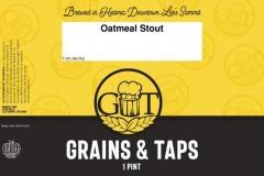 Grains & Taps - Oatmeal Stout