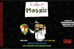 Dankhouse Brewing Co - A Dose Of Mosaic