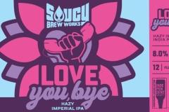 Saucy Brew Works - Love You, Bye