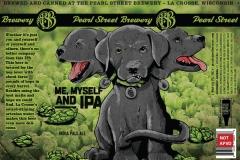 Pearl Street Brewery - Me, Myself & IPA